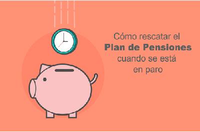 Rescate de un plan de pensiones durante la percepción del subsidio de desempleo